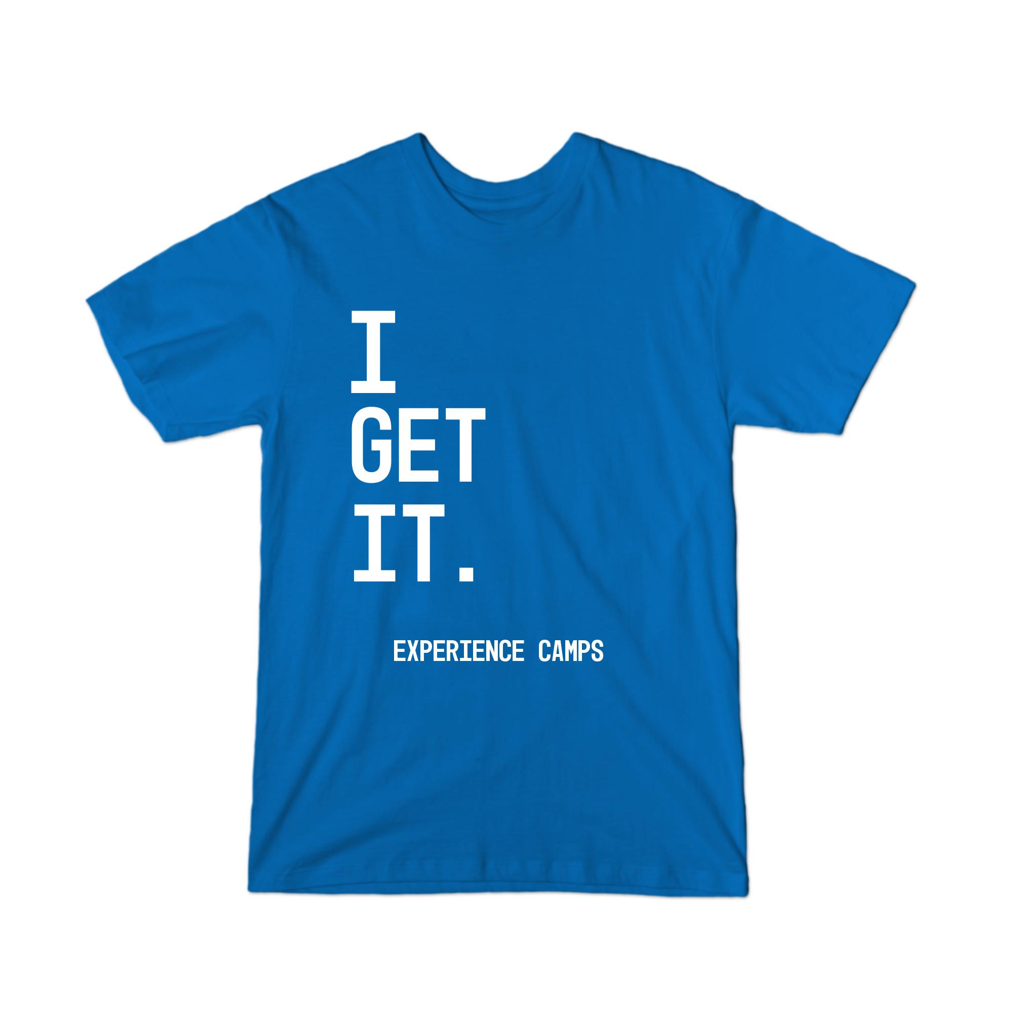 I Get It T-Shirt
