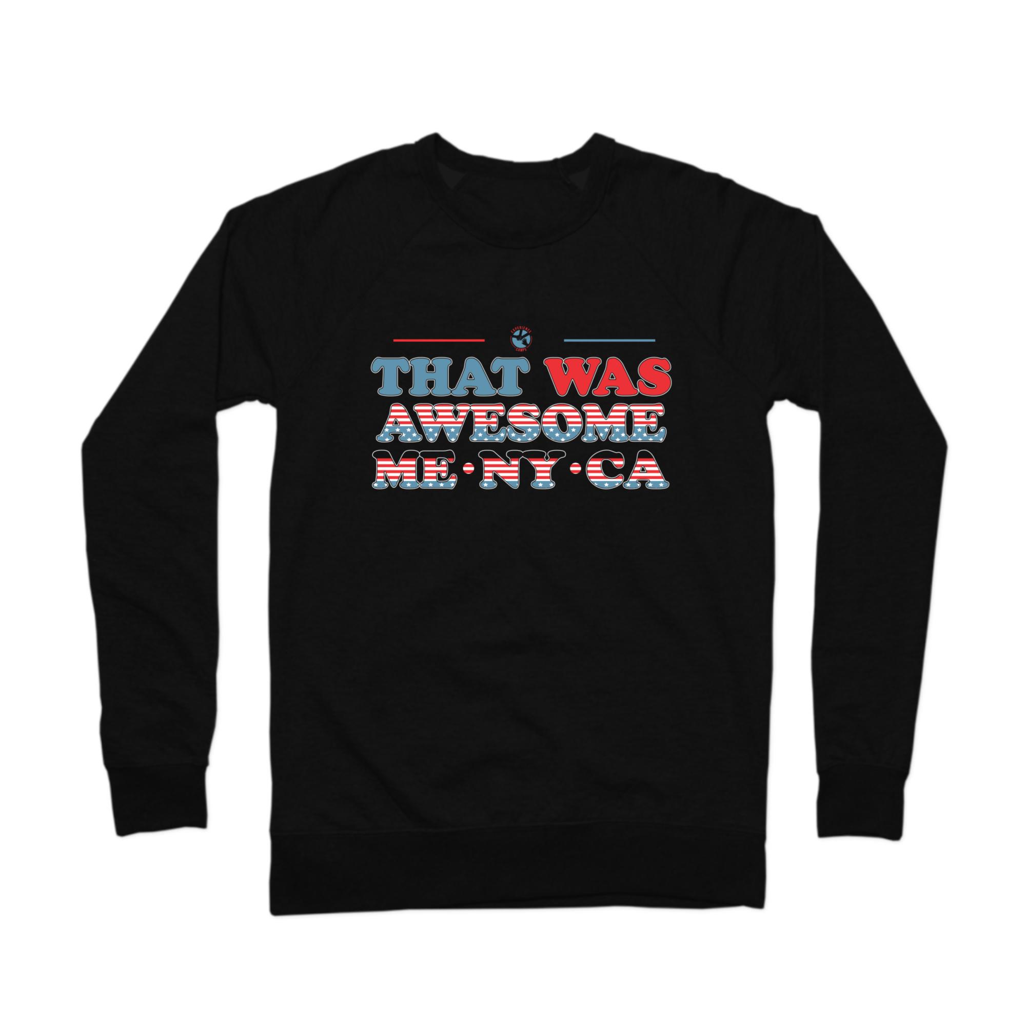 That Was Awesome Crewneck Sweatshirt