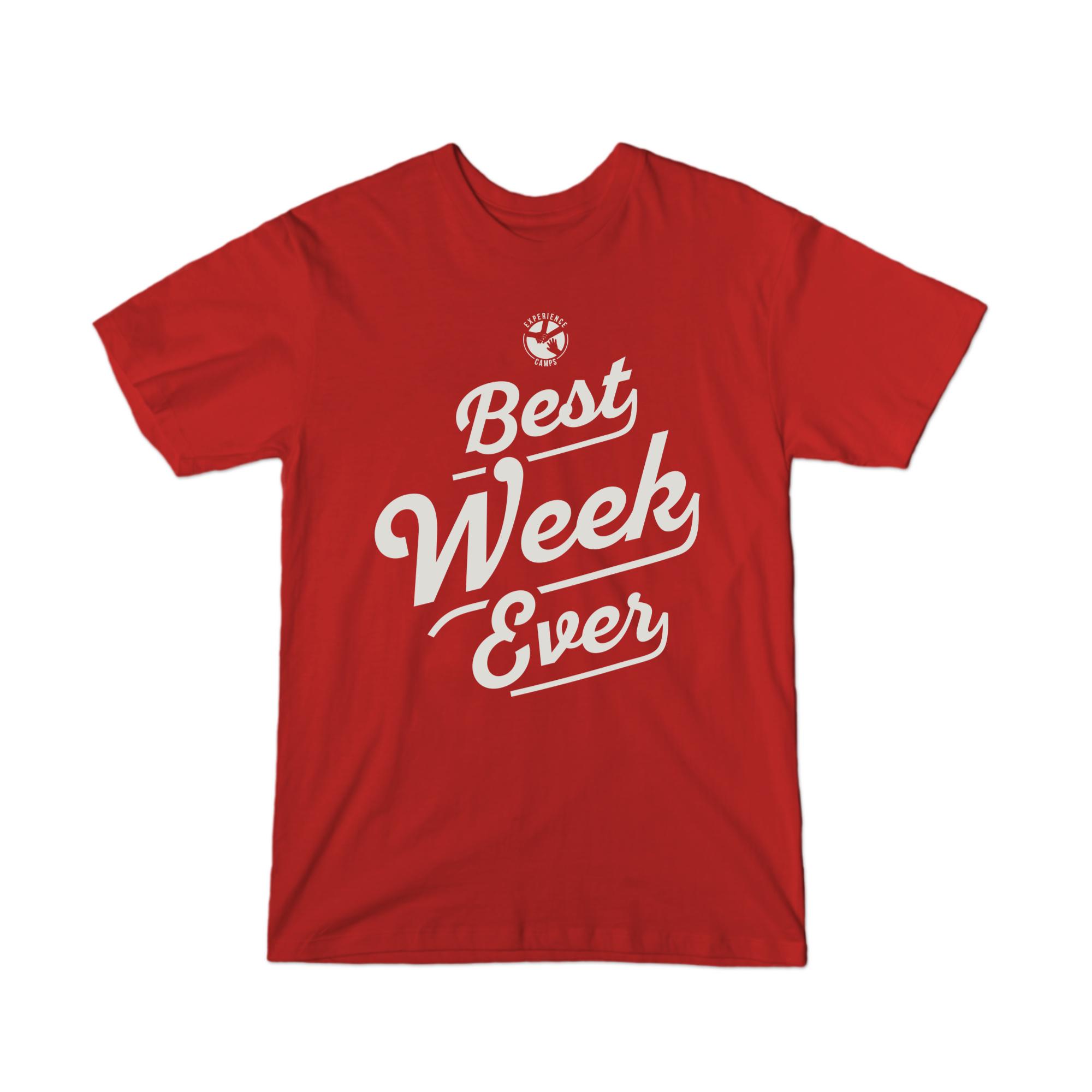 Best Week Ever T-Shirt