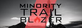 Minority Trailblazer